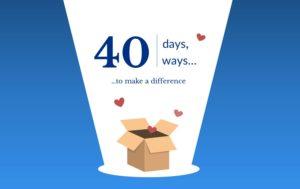 40 Days 40 Ways initiative